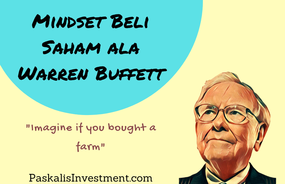 Mindset Beli Saham Ala Warren Buffett Paskalis Investment